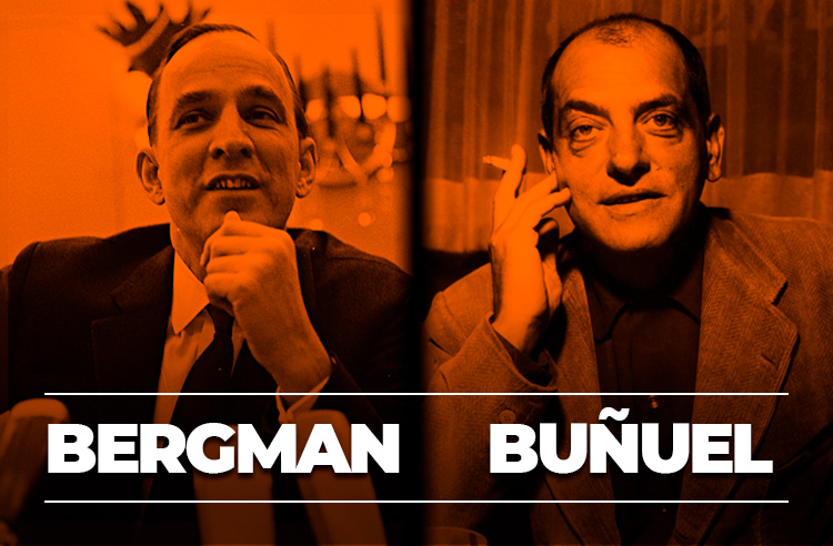 Bergman // Buñuel